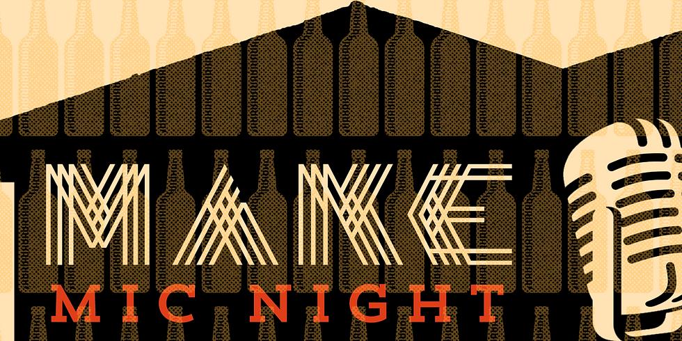 MAKE Mic Night: Featuring Nessa