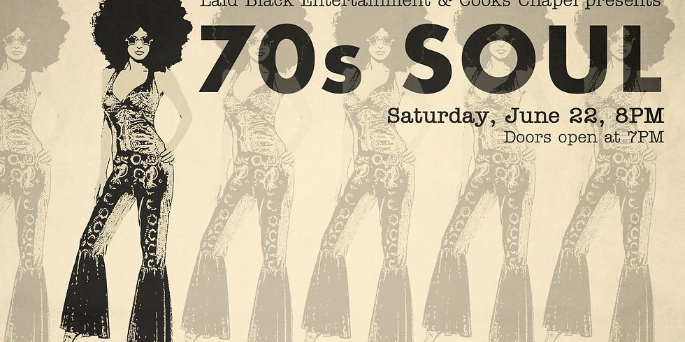 Laid Black Entertainment presents 70s Soul Concert