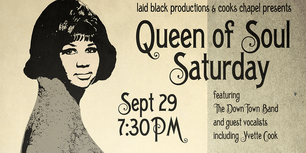 Queen of Soul Saturday - A Tribute to Aretha Franklin