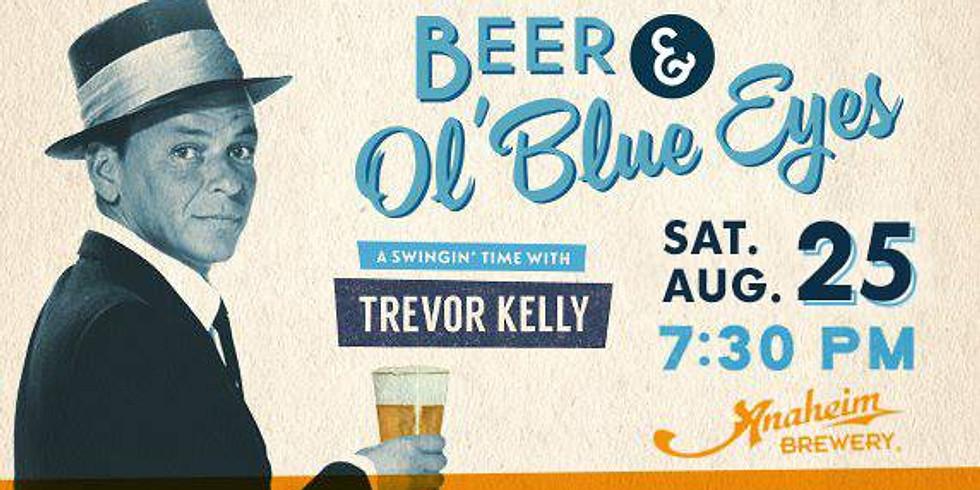 Anaheim Brewery presents Beer & Ol' Blue Eyes