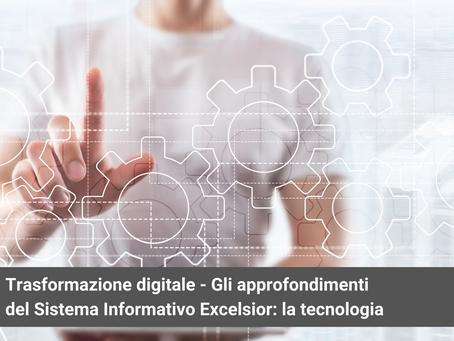 Trasformazione digitale - Gli approfondimenti del Sistema Informativo Excelsior: la tecnologia