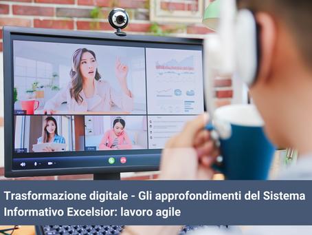 Trasformazione digitale - Sistema Informativo Excelsior: lavoro agile