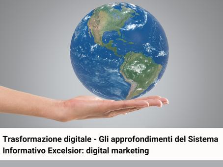 Trasformazione digitale - Sistema Informativo Excelsior: gli investimenti in digital marketing