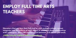 Employ Full Time Arts TEachers