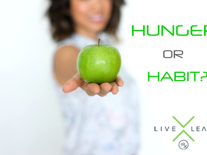 HUNGER vs. HABIT