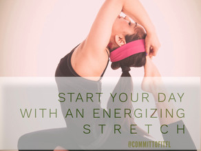 S T R E T C H out your STRESS!