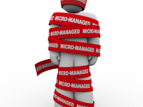 The Pitfalls of Micromanagement