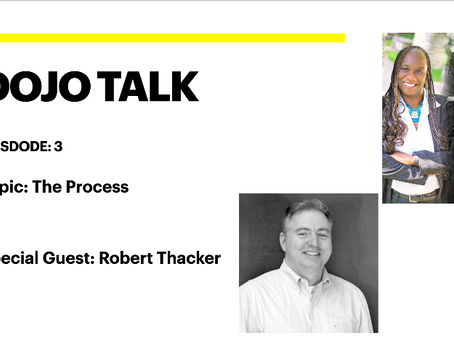 Dojo Talk: Episode 3 - The Process with Robert Thacker
