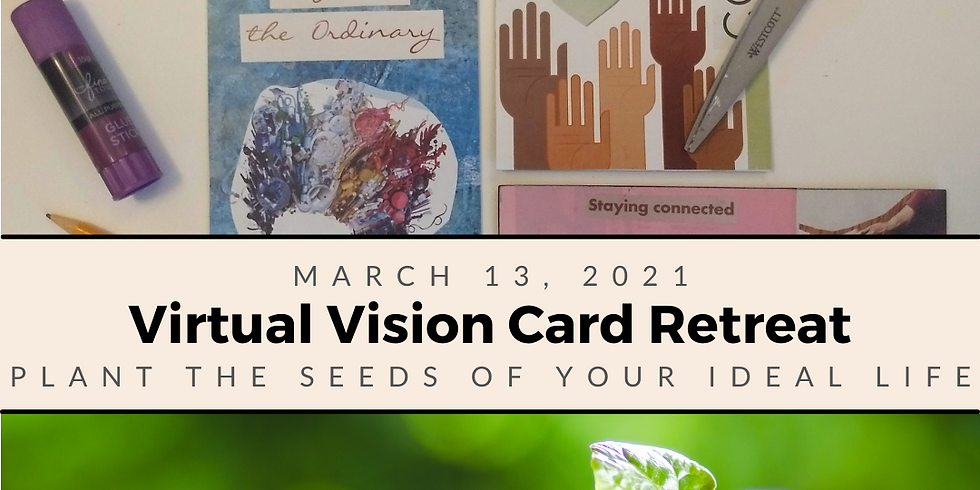 Planting Seeds - Virtual Vision Card Retreat