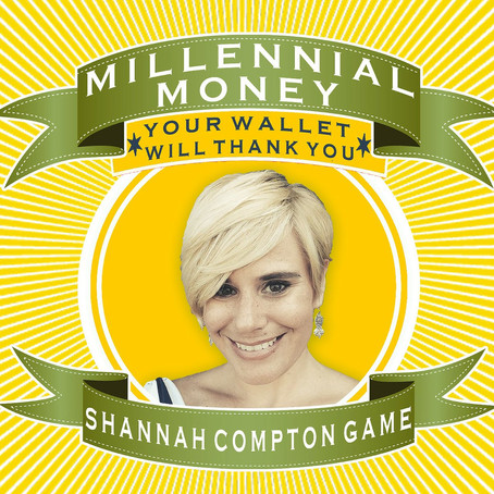 119: Access & Money. How to find financial freedom. With Millennial Money, Shannah Compton Game
