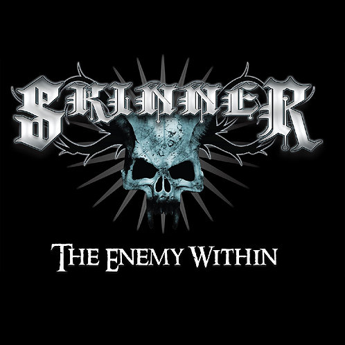 """SKINNER - """"The Enemy Within"""" EP"""