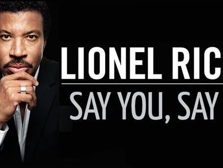 Say You, Say Me....