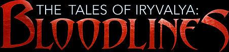 LeAnn Kelley. The Tales of Iryvalya: Bloodlines