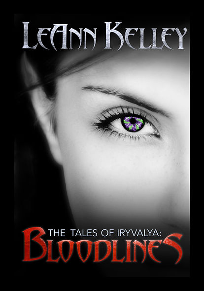 LeAnn Kelley. The Tales of Iryvalya: Bloodlines