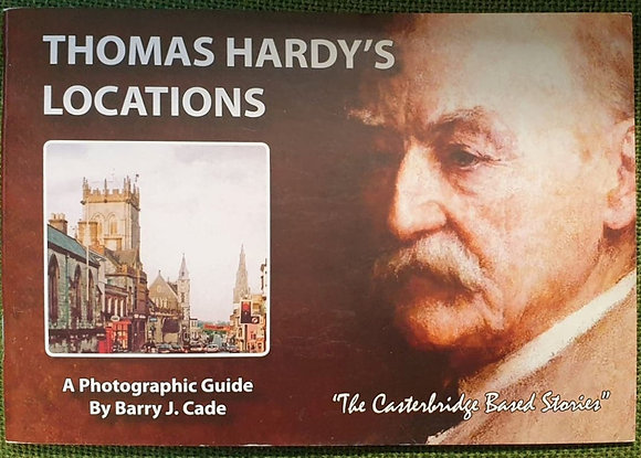 Thomas Hardy's Locations: A Photographic Guide