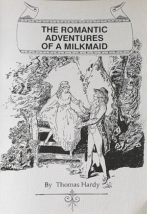 The Romantic Adventures of a Milkmaid by Thomas Hardy (1991 Camelot reprint)