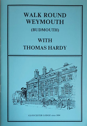 Walk Round Weymouth (Budmouth) with Thomas Hardy