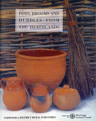 Pots, Brooms and Hurdles from the Heathlands by Jo Draper