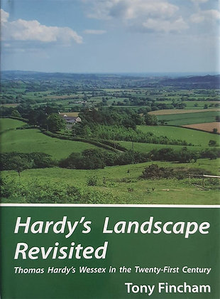 Hardy's Landscape Revisited by Tony Fincham