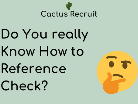 Do YOU Really Understand How to Reference Check?