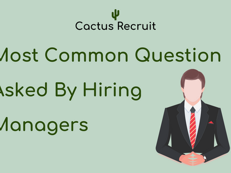 Most Common Questions Asked by Hiring Managers