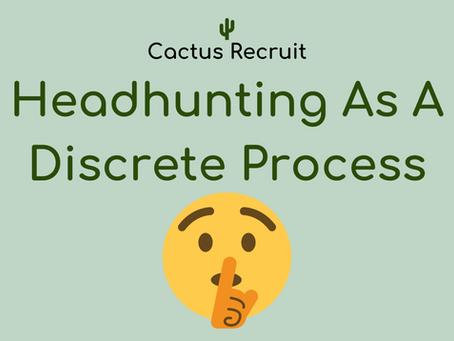 Headhunting as a Discrete Process