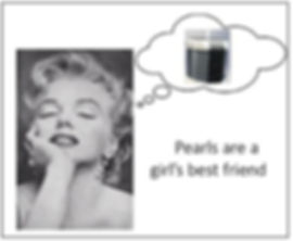 "Marilyn Monroe meme - PearlAqua in thought bubble ""Pearls are a girls best friend"""