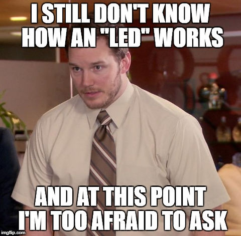 Afraid o ask about how UV LEDs work - meme