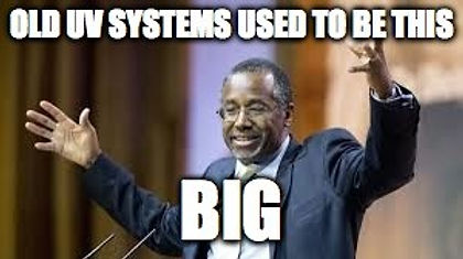 Ben Carson Meme - traditional UV systems are big