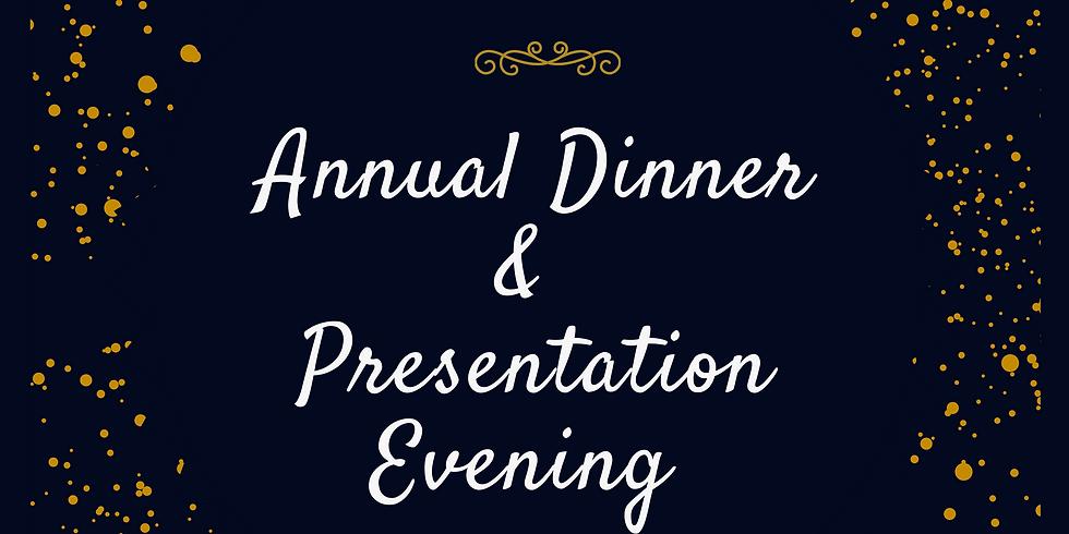 2021 Annual Dinner  &  Presentation Evening