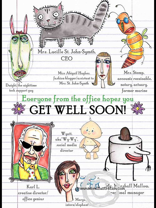 Everyone From The Office Hopes You GET WELL SOON!