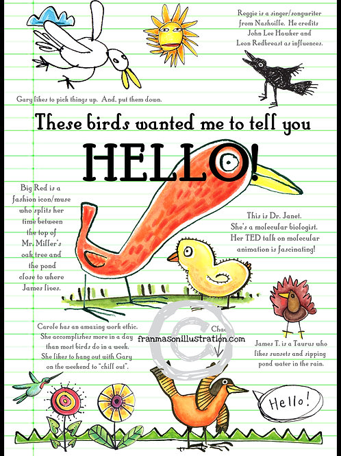 These Birds Wanted Me To Tell You HELLO!