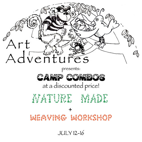 AA Summer Camp NATURE-MADE + WEAVING WORKSHOP:  7.12--7.16  (10-2:30)