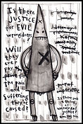 mixed media, collage, painting, drawing, acrylic painting, watercolor painting, drawing, painting, Michigan artist, primitive art, evil, amoral, white privilege, white entitlement, fragile male, white fragility, weak male ego, ego, white supremacy, white superiority, KKK, Nazi, violence, justice, suffering, pain,  truth, universal justice, moral imperative, Kant, Kant's moral imperative, morality, empathy, righteousness, compassion, fine art, fine art collage, fran mason, fran mason illustration