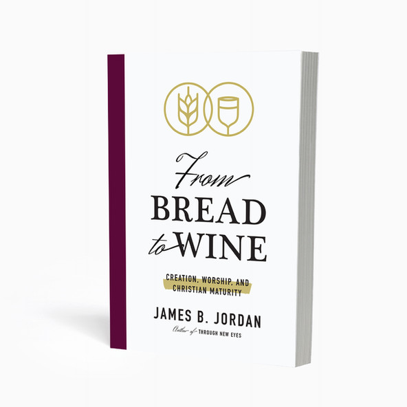 From Bread to Wine