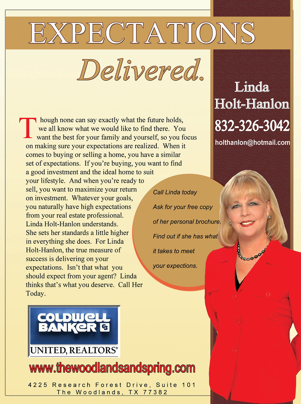 Expectations Delivered, Linda Holt-Hanlon. If you're buying, you want to find a good investment and the ideal home to suit your lifestyle
