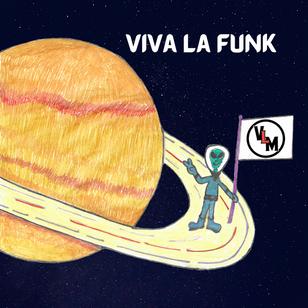 Viva La Muerte - Viva La Funk - 2021