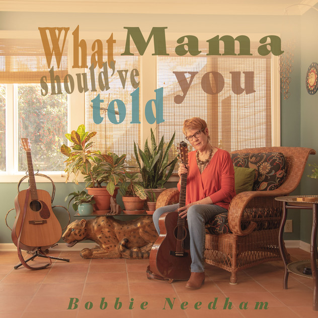 Bobby Needham - What Mama should've told you - 2020