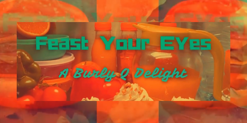 """TWO WAYS TO WATCH Salt City Burlesque Presents """"FEAST YOUR EYES"""""""