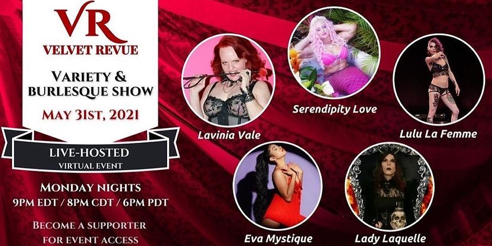 5/31 Velvet Revue Monday Night Variety Show
