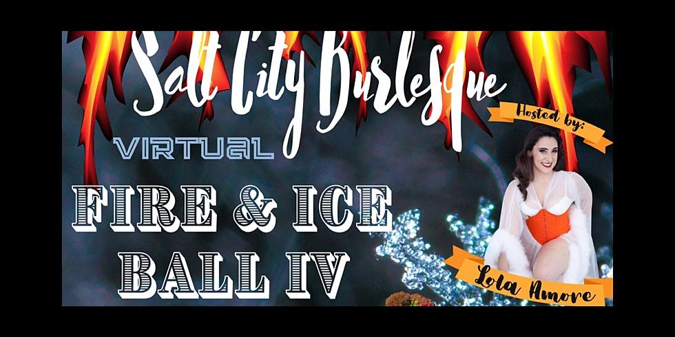 Salt City Burlesque Presents: Fire and Ice Ball IV