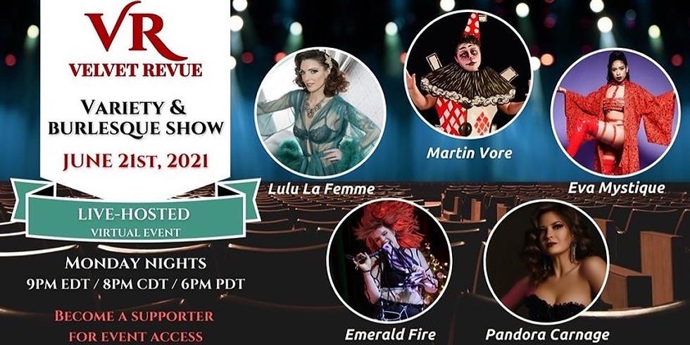 6/21 Velvet Revue Monday Night Variety Show