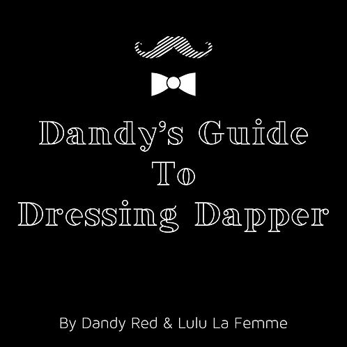 Dandy's Guide to Dressing Dapper