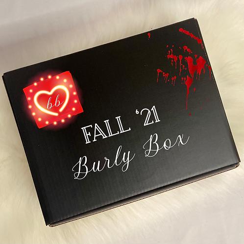 BURLY BOX FALL '21