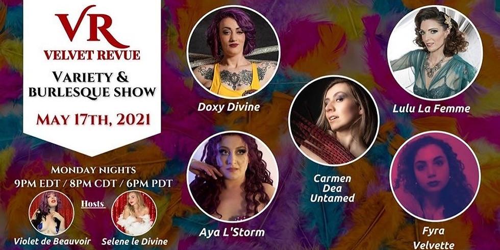 5/17 Velvet Revue Monday Night Variety Show