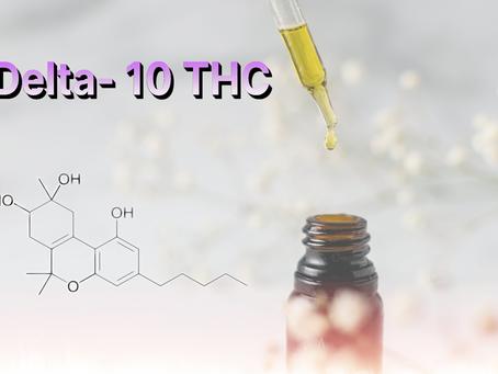 Delta -10 THC - Cutting Edge Cannabinoid Technology