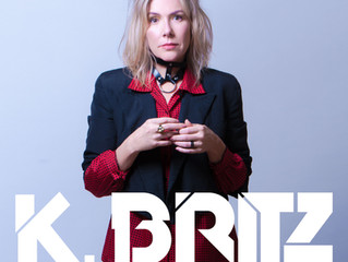 K Britz ~ Rock Recording Artist Special Guest On 9/17/2021