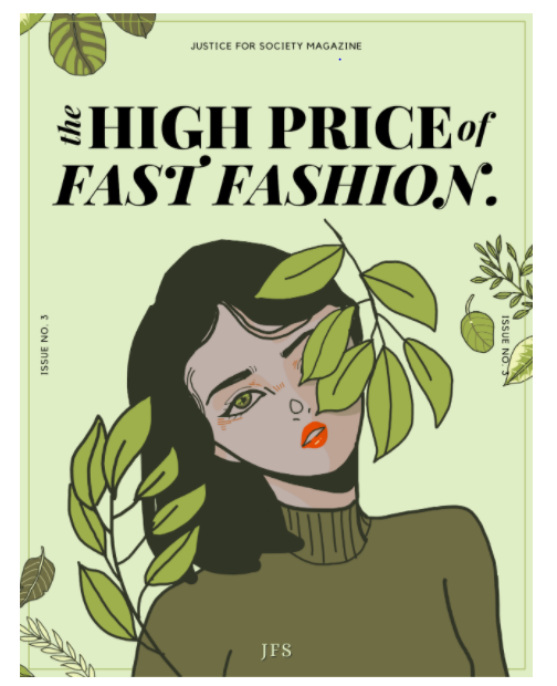 Justice for Society Magazine The High Price of Fashion