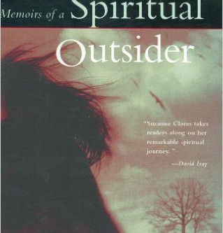 Q and A with Suzanne Clores, MEMOIRS OF A SPIRITUAL OUTSIDER