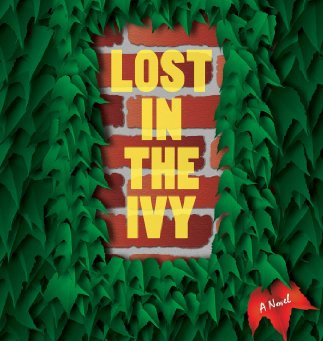 Q and A with Randy Richardson, Author of LOST IN THE IVY